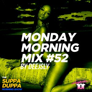 SDMS   DeeJSly Monday Morning Mix - Episode 52