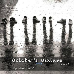 October's Mixtape (week 3)