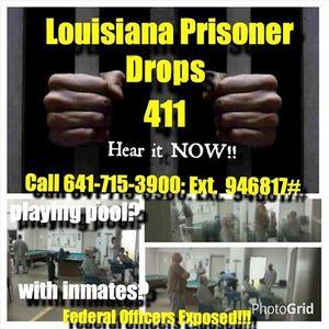 A Louisiana Federal Prisoner Drops The 411