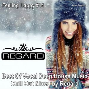 Feeling happy 14 best of vocal deep house music chill for Vocal house music charts