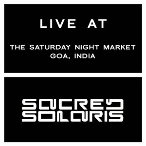 Sacred Solaris Live At The Saturday Night Market, Arpora, Goa (22-03-2014)