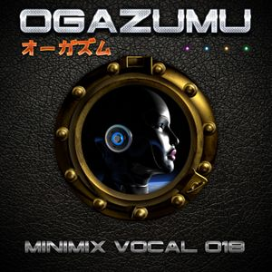 Ogazumu Minimix EDM Vocal 018