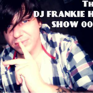 THE DJ FRANIE HI SHOW 002