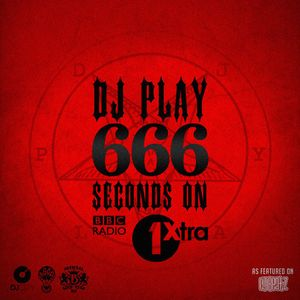 DJ Play - 666 Guest Mix on CJ Beatz Show BBC Radio 1Xtra
