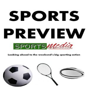 The Ultimate Sport Preview Podcast - Episode 13