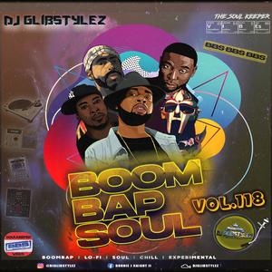 DJ GlibStylez - Boom Bap Soul Mix Vol.118 (Chill hip Hop Soul & Lo-Fi beats)