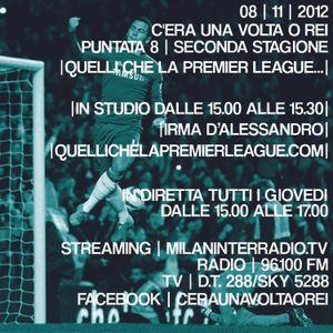 """Stagione 2. Puntata 8. """"Quelli che la Premier League..."""" con Irma D'Alessandro e Glezos Alberganti.."""