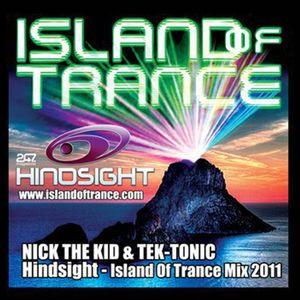 Hindsight Island Of Trance Promo - Nick The Kid & Tek-tonic (2011)