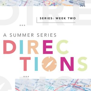 Directions: Week 2