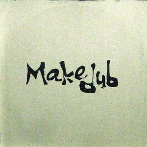 Makedub MIX 01 MIX BY AKIO NAGASE &マスモトアツコ (1999.05.07 )