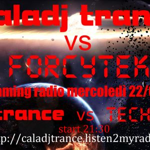 calamix podcast by forcytek techno set radioweb http://caladjtrance.listen2myradio.com/