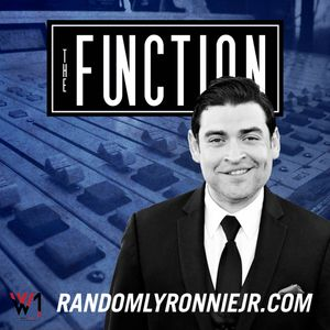 The Function (Episode 65) with Special Guest Ronnie Jr