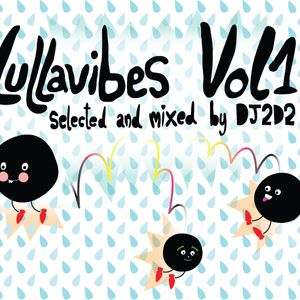 Lullavibes Vol.1