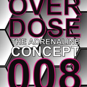 The Adrenaline Concept.- Overdose 008