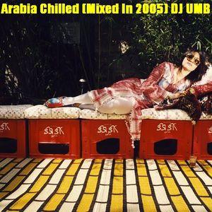 Chilled Arabia (2005) - DJ UMB