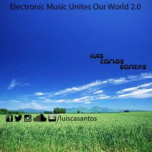 Electronic Music Unites Our World 2.0 by Luis Carlos Santos