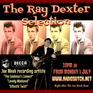 Radio Sutch: Celebrity Jukebox - The Ray Dexter Selection
