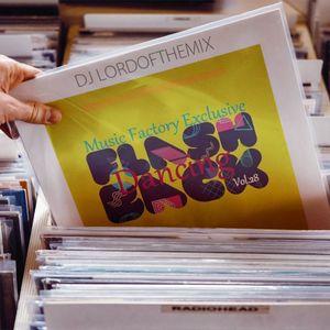Music Factory Exclusive Flashback Dancing Vol.28 - By Dj LordoftheMix