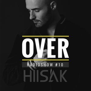 HIISAK - OVER Radio #10
