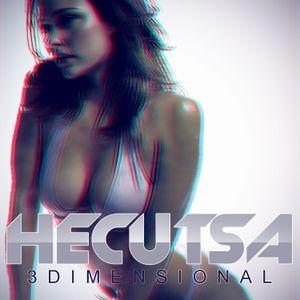 DJ HECUTSA_3D DANCE MIX