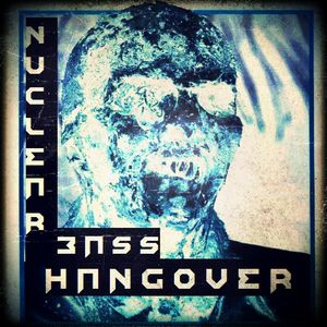 Nuclear Bass - Hangover [NEW MEGA MIX 2013]