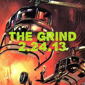 The Grind - 2/24/13