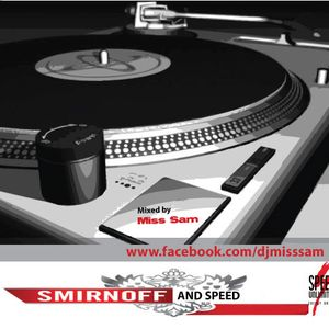 Smirnoff and Speed - Mixed by Miss SaM