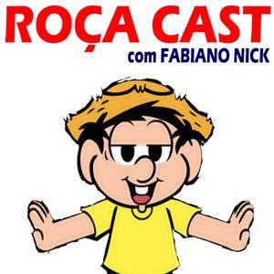 Roça Cast com Fabiano Nick - temp. 1 / episódio 1 - 20/12/2016