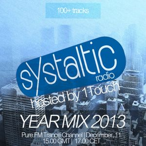 1Touch - Systaltic Radio 018 (Year Mix) [December 11 2013] on Pure.FM