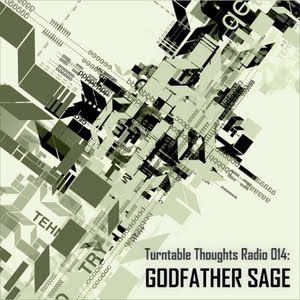 Godfather Sage x Turntable Thoughts Radio - March 2010