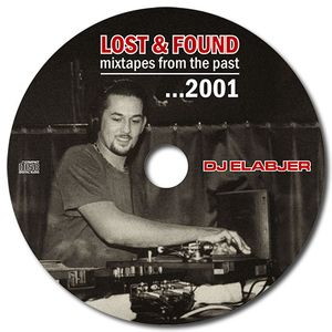 Lost & Found (mixtapes from the past): 2001