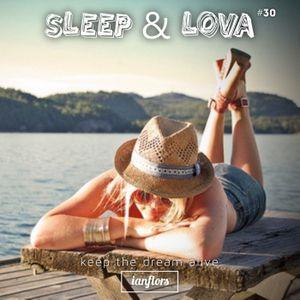Sleep & Lova #30 By Ianflors