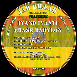 JAH BILLAH FT IYANO IYANTI - CHASE BABYLON + CHASE DUB