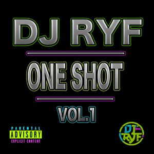 Mixtape One Shot Vol. 1 - Dj Ryf