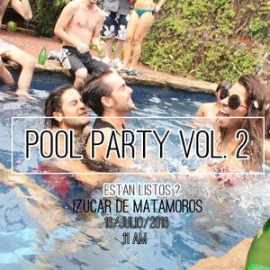 House bash Pool Party Vol. 2 julio 2016