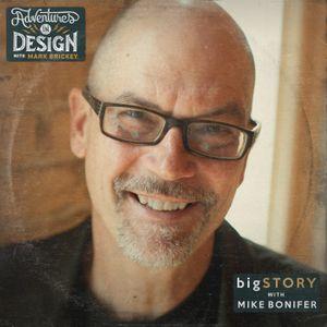 Episode 331 - Mike Bonifer bigSTORY
