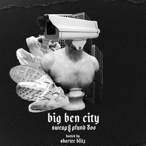 BIG BEN VOL.1 Hosted by Shortee Blitz