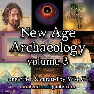 New Age Archaeology volume 3 unearthed & curated by Mike G