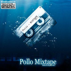 Pollo Mixtape vol.1 @ Technical Break / ZIP FM (2010-12-30)