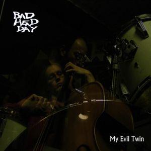 My Evil Twin - Full Album
