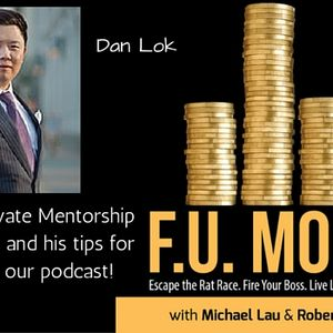 "08:  Private Mentorship Call # 1 with Millionaire Mentor Dan ""The Man"" Lok"