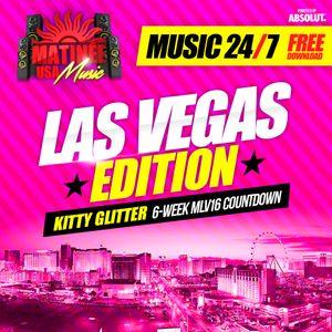 Matinee USA Music 24/7 - Las Vegas Edition - KITTY GLITTER - Daytime Set