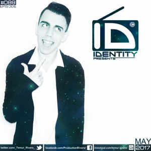 Temur Rivero – ID Identity Episode 088 [House music]