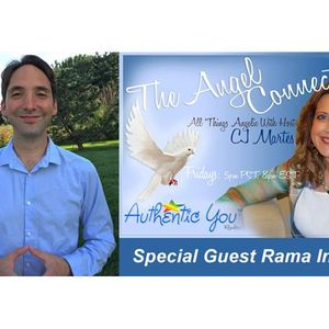 The Angel Connection: Hear The Sounds of Angels with Special Guest Rama Inacio