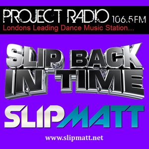 Slipmatt's Slip Back In Time Show on Project Radio 11-01-12 (Early Rave / Old Skool)