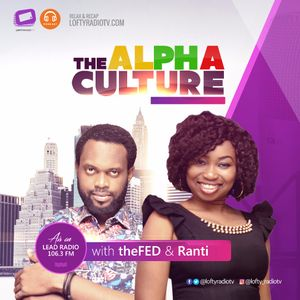 The Alpha Culture {Episode 3} with Ranti Ft. Tosin Gbogi - Poetry & Language