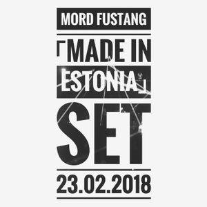 Mord Fustang 「Made in Estonia」 Set  23.02.2018
