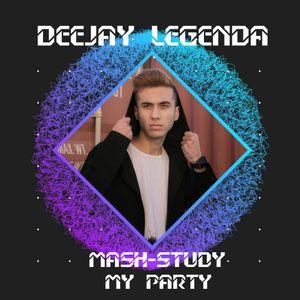 DEEJAY_LEGENDA - Mash Study (my party)