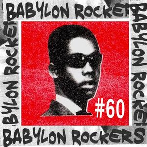 Babylon Rockers #60 - Special Guest Franck Haderer