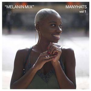 Melanin Mix vol 1 by Manyhats (afrobeats)